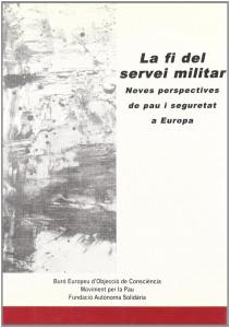 La fi del servei militar: noves perspectives de pau i seguretat a Europa